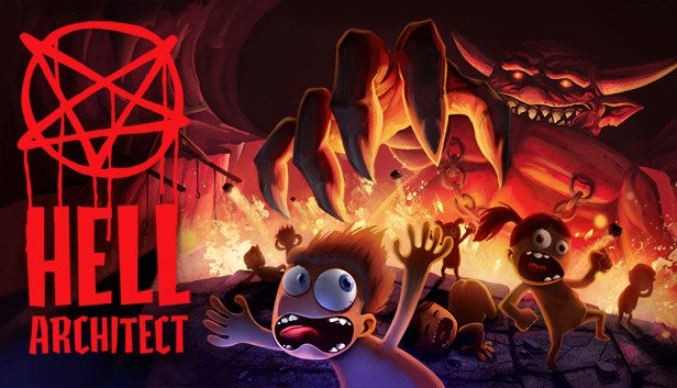 If You Build It, They Will Scream! Hell Architect Prologue Now Available to Download via Steam